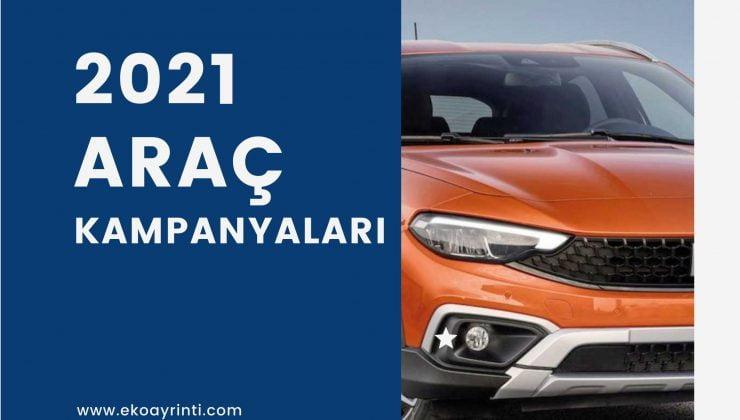 2021 Nisan ayı araç kampanyaları – Fiat, Renault, Dacia, Toyota bahar kampanyaları